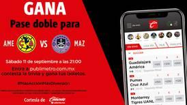 Gana  pase doble para América vs Mazatlán.