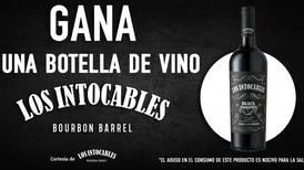 GANA una botella de vino Los Intocables.